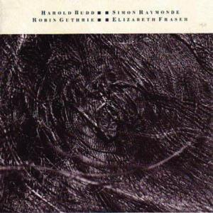 The Moon and the Melodies (with Elizabeth Fraser, Robin Guthrie & Simon Raymonde) by BUDD, HAROLD album cover