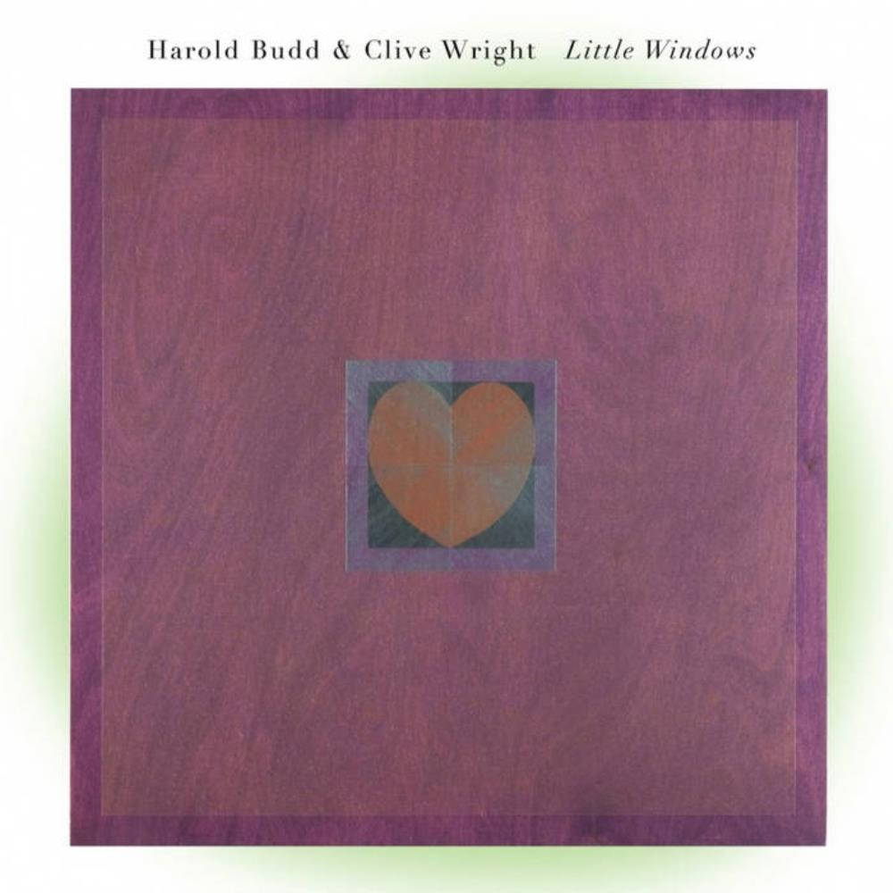 Harold Budd Harold Budd & Clive Wright: Little Windows album cover
