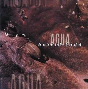 Harold Budd - Agua CD (album) cover