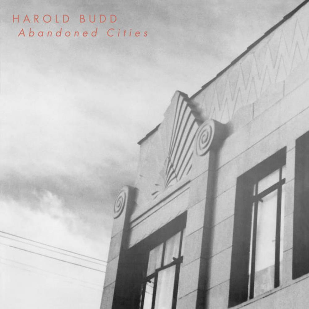 Abandoned Cities by BUDD, HAROLD album cover