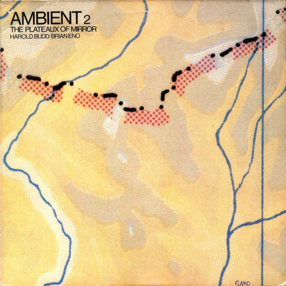 Harold Budd & Brian Eno: Ambient 2 - The Plateaux Of Mirror by BUDD, HAROLD album cover