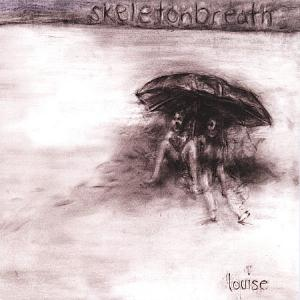 Skeletonbreath Louise album cover