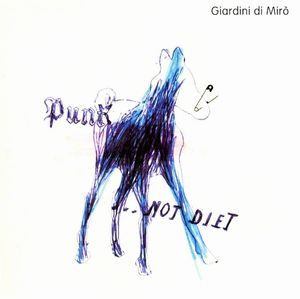 Giardini Di Miro Punk ... Not Diet! album cover