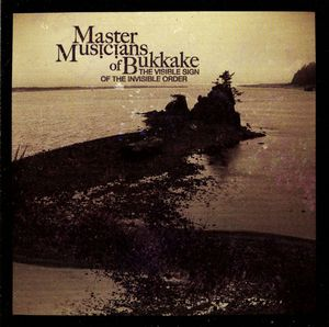 Master Musicians Of Bukkake The Visible Sign Of The Invisible Order album cover