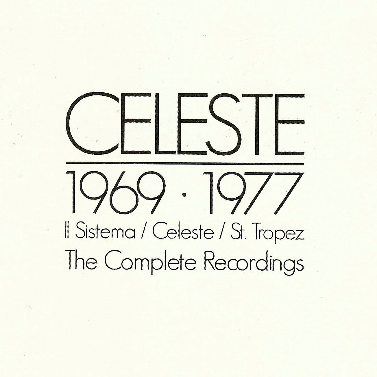 1969-1977: The Complete Recordings by CELESTE album cover