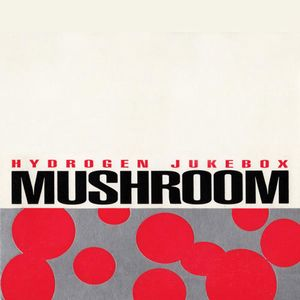Mushroom Hydrogen Jukebox album cover