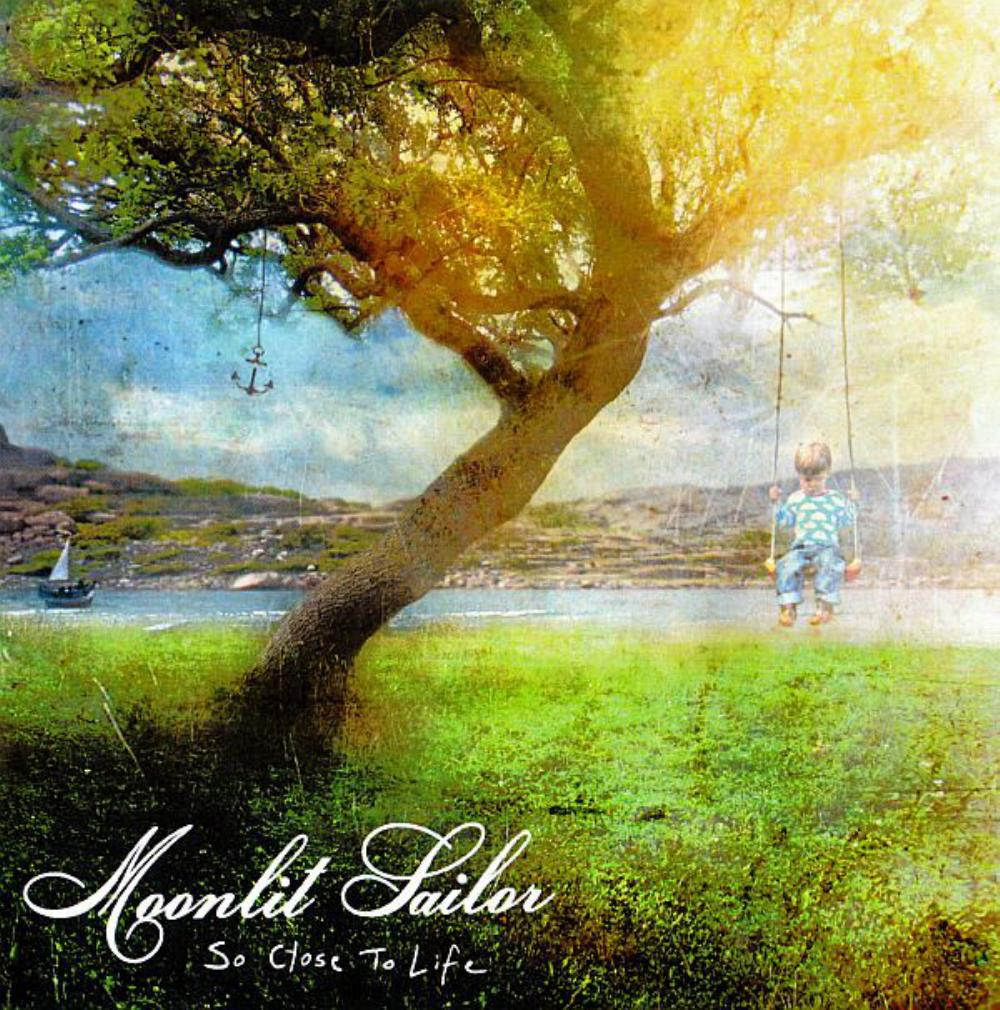 Moonlit Sailor So Close To Life album cover
