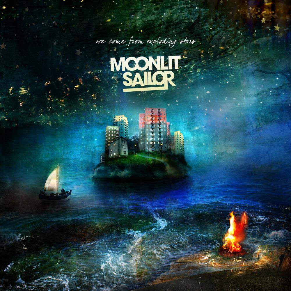 Moonlit Sailor We Come From Exploding Stars album cover
