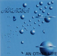 Akacia - An Other Life CD (album) cover