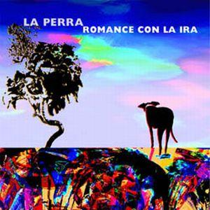 Romance Con La Ira by PERRA, LA album cover