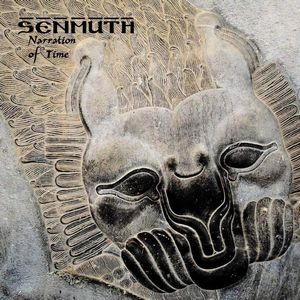 Senmuth Narration of Time album cover