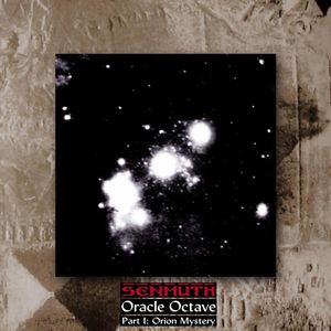 Senmuth Oracle Octave (Part I: Orion Mystery) album cover