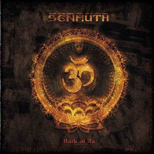Senmuth Bark of Ra album cover