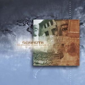 Senmuth The World's Out-of-place Artefacts IV album cover