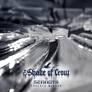 Senmuth And The Shade of Crow - Cracked Mirror by Senmuth album rcover
