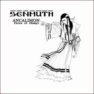 Senmuth Ancalimon: Fates of Odemyr album cover