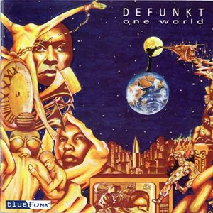 Defunkt One World album cover