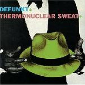 Defunkt Defunkt + Thermonuclear Sweat album cover