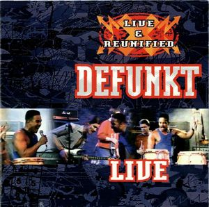 Defunkt Live & Reunified album cover