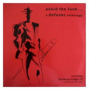 Defunkt Avoid The Funk... A Defunkt Anthology album cover