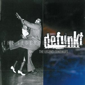 Defunkt The Legend Continues album cover