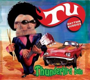 Tu Thunderbird Suite (Rhythm Buddies) album cover
