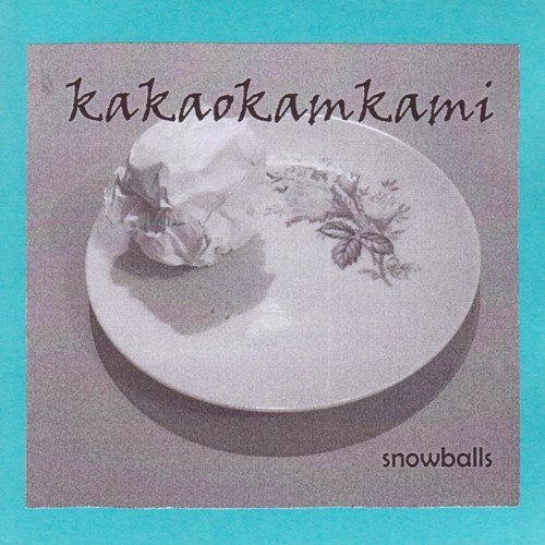 Kakaokamkami - Snowballs CD (album) cover