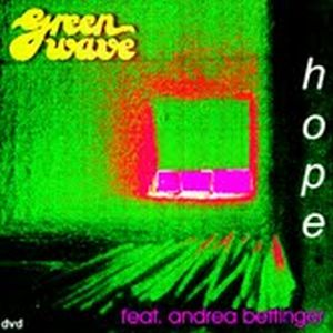 Hope ( featurung Andrea Bettinger ) by GREEN WAVE album cover