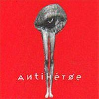 Antih�roe Antih�roe album cover