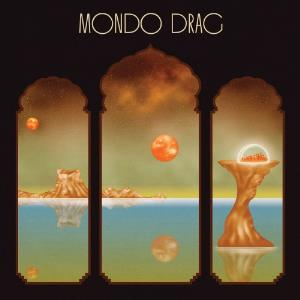 Mondo Drag by MONDO DRAG album cover