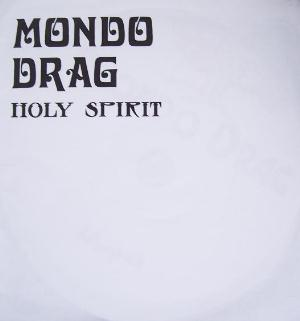 Mondo Drag Holy Spirit album cover