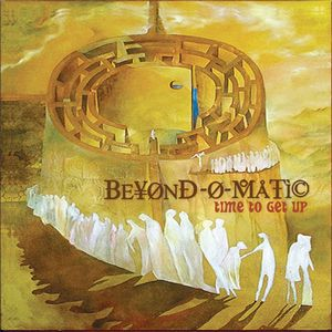 Beyond-O-Matic Time To Get Up album cover