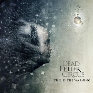Dead Letter Circus This Is the Warning album cover