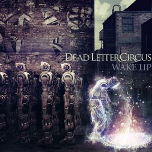 Dead Letter Circus - Wake Up CD (album) cover