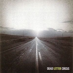 Dead Letter Circus - Dead Letter Circus CD (album) cover