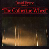 David Byrne The Catherine Wheel album cover