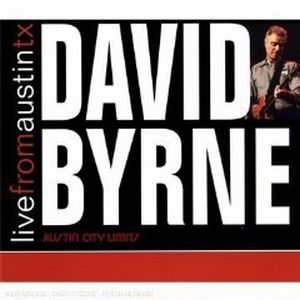 David Byrne Live From Austin TX album cover