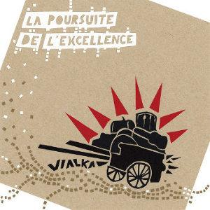 La Poursuite de l'Excellence by VIALKA album cover