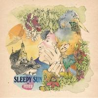Sleepy Sun - Fever CD (album) cover