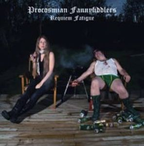 Procosmian Fannyfiddlers - Requiem Fatigue CD (album) cover