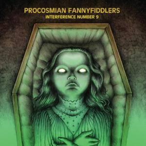 Procosmian Fannyfiddlers - Interference Number 9 CD (album) cover