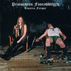 Procosmian Fannyfiddlers Requiem Fatigue album cover