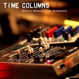 Time Columns WXLV Radio Live Session album cover