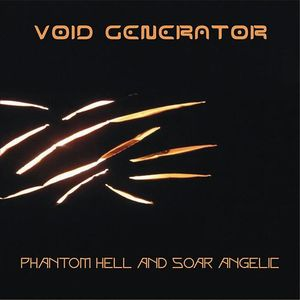 Void Generator - Phantom Hell And Soar Angelic CD (album) cover