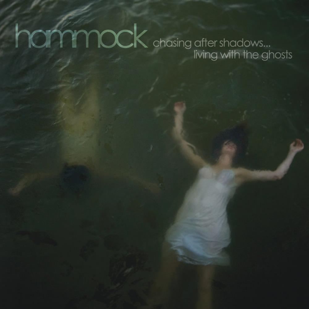 Hammock Chasing After Shadows ... Living With The Ghosts album cover