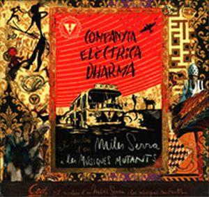 El Misteri D'en Miles Serra I Les Musiques Mutants by COMPANYIA ELÈCTRICA DHARMA album cover