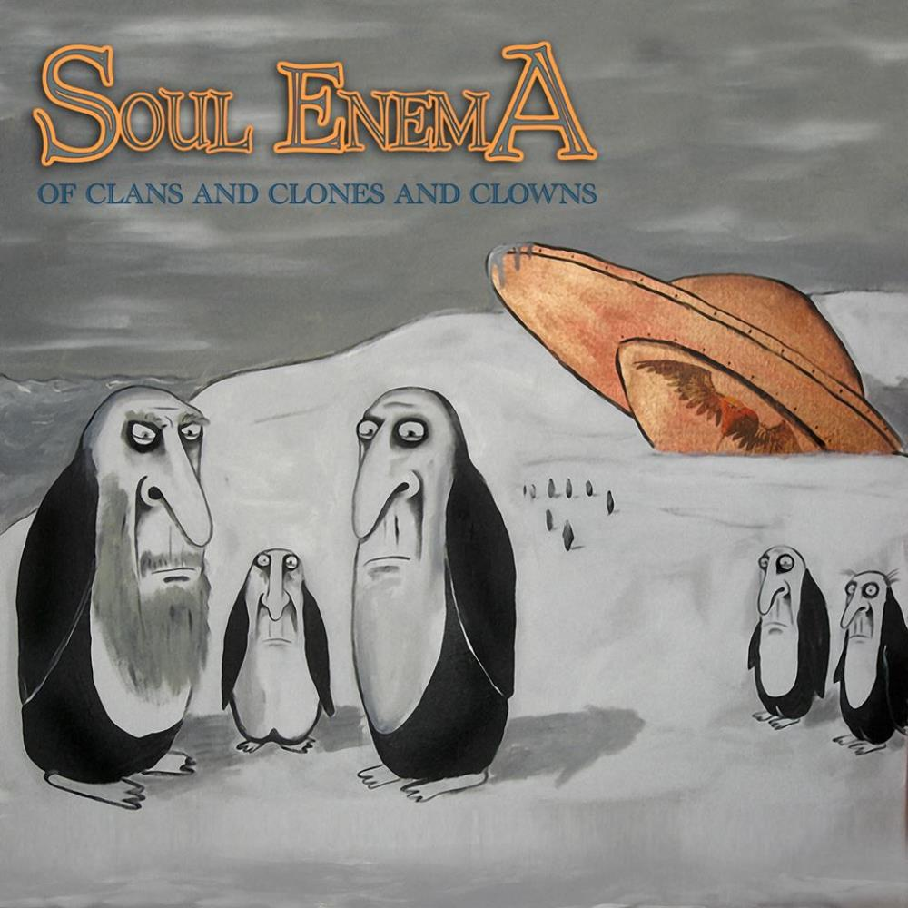 Of Clans and Clones and Clowns by SOUL ENEMA album cover