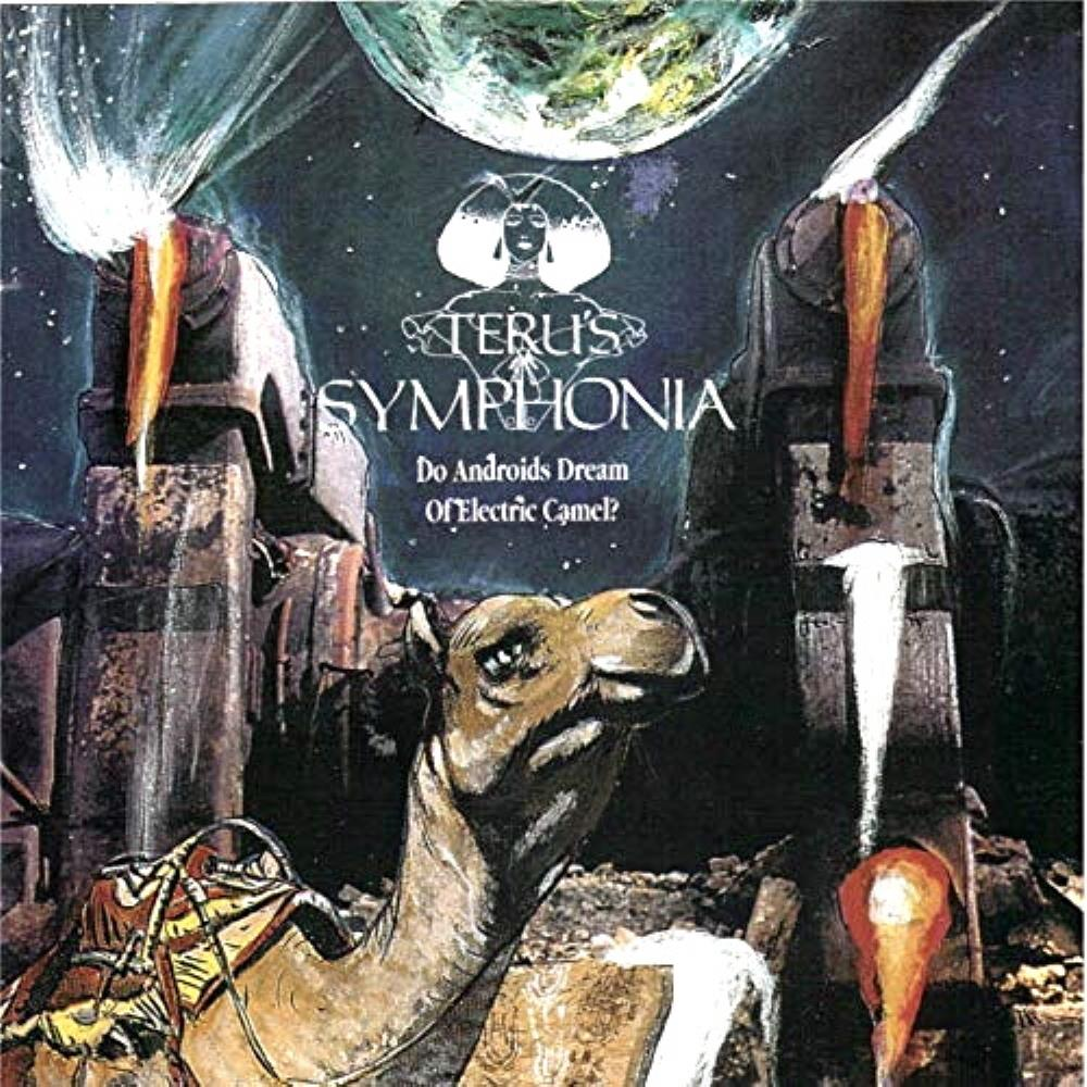Do Androids Dream Of Electric Camel ? by TERU'S SYMPHONIA album cover