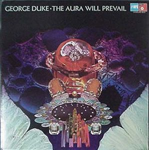 George Duke - The Aura Will Prevail CD (album) cover