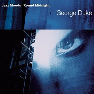 George Duke - Jazz Moods: 'Round Midnight CD (album) cover